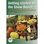 Getting Started on the Show Bench - Book